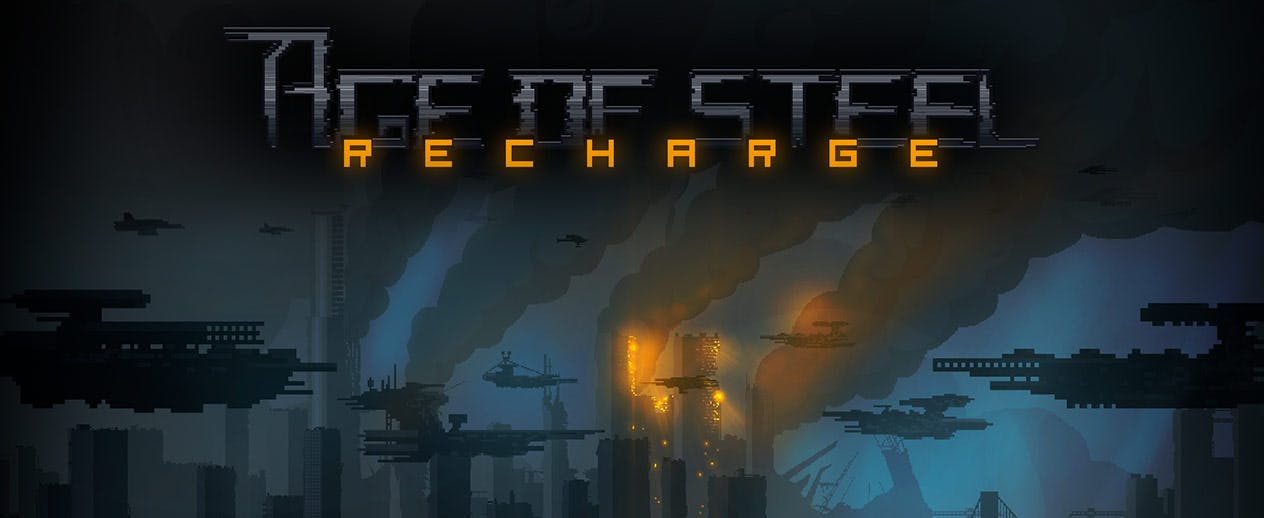 Age of Steel: Recharge - Age of Steel: Recharge