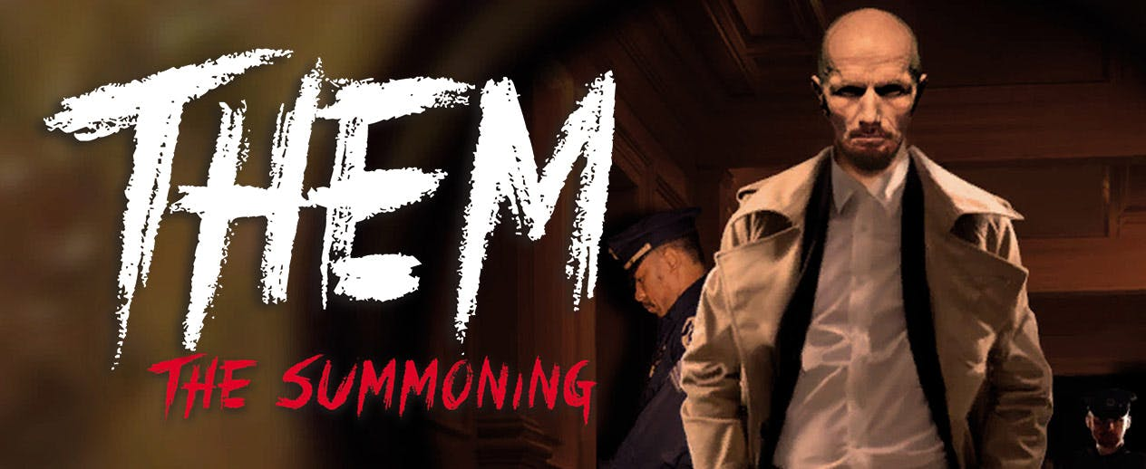 Them: The Summoning - Enter an uncharted paranormal world!