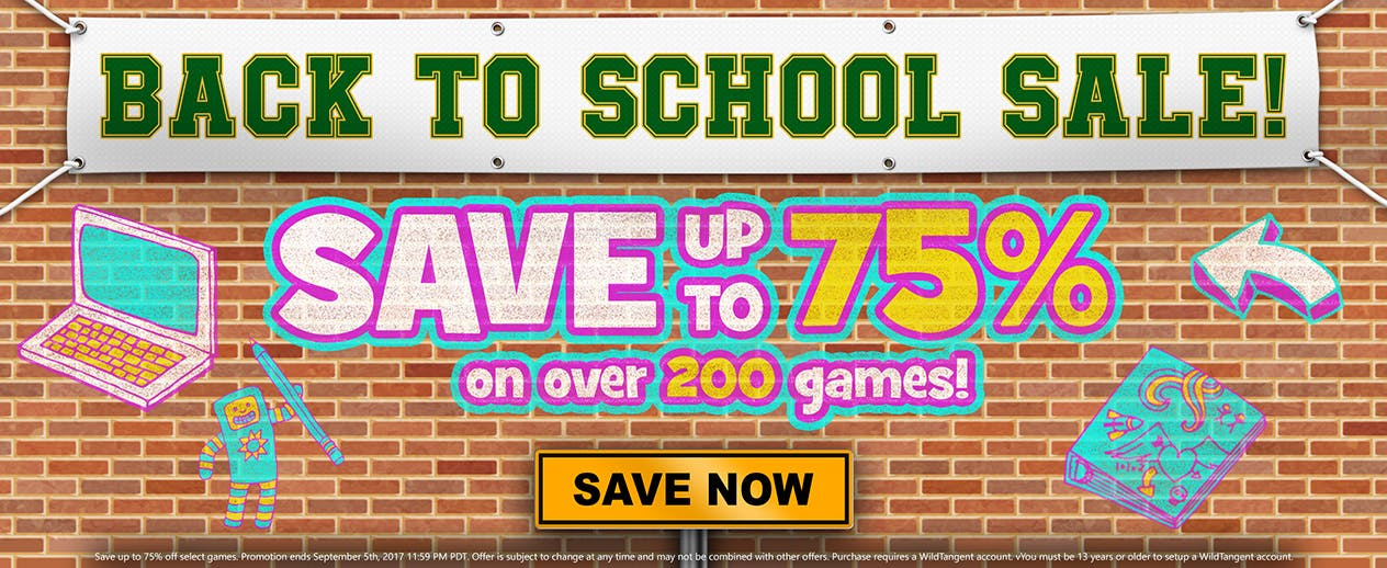 Save up to 75% on select games before school starts!