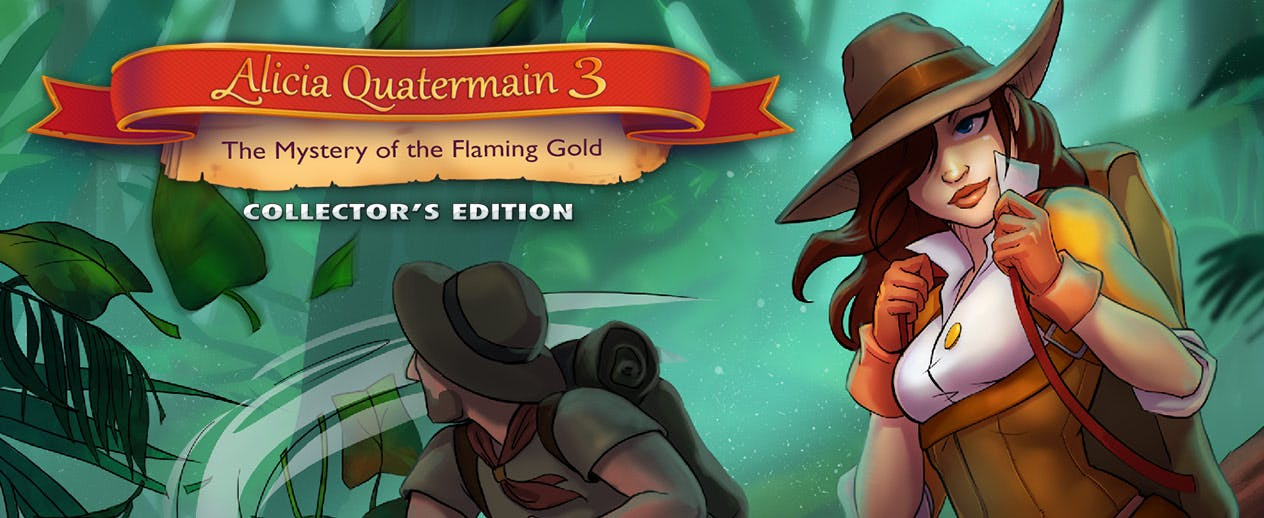 Alicia Quatermain 3: The Mystery of the Flaming Gold CE - Drop everything and hurry up! - image