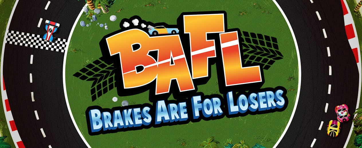 Brakes Are For Losers - BAFL - image