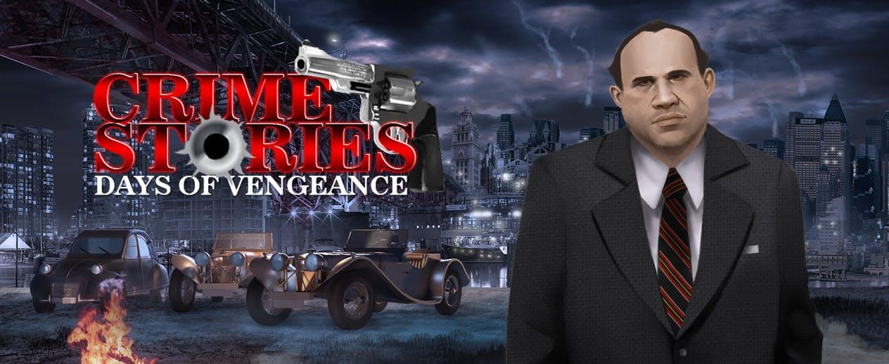 Crime Stories: Days of Vengeance - Crime Stories: Days of Vengeance