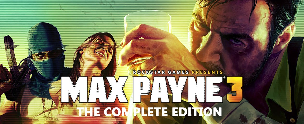 Max Payne 3: The Complete Edition - Get all the Payne you can handle! - image