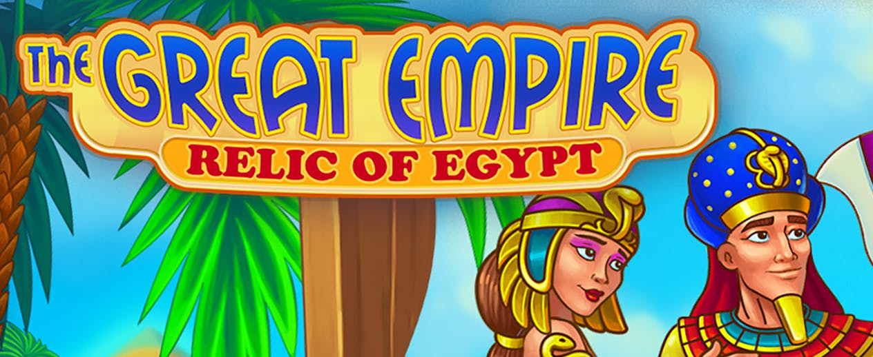 The Great Empire: Relic Of Egypt - Claim the victory that is yours! - image
