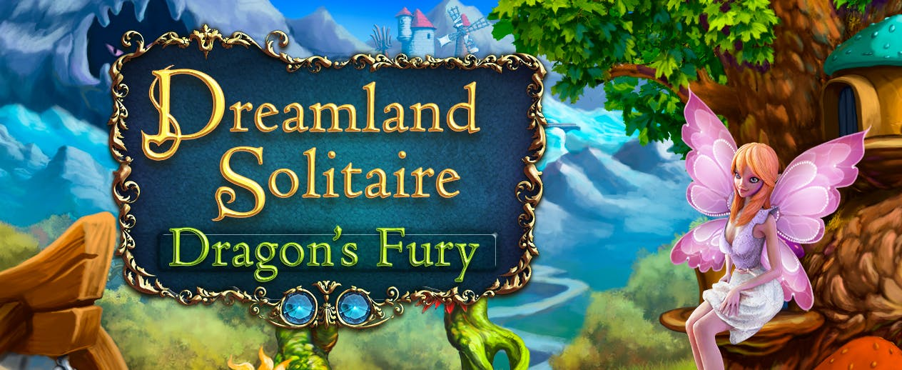 Dreamland Solitaire: Dragon's Fury - Only one fairy can set things right - image