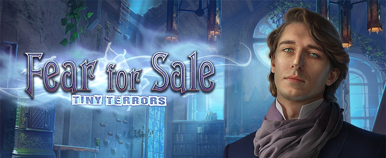Fear for Sale: Tiny Terrors - Play time is over! - image