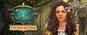 Myths of the World: Fire from the Deep - image