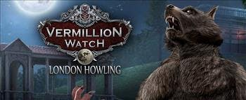 Vermillion Watch: London Howling - image