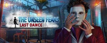 The Unseen Fears: Last Dance - image
