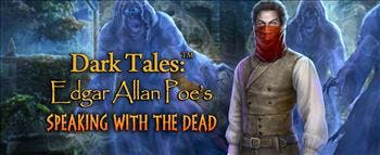 Dark Tales: Edgar Allan Poe's Speaking with the Dead - image