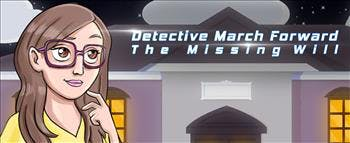 Detective March Forward - The Missing Will - image