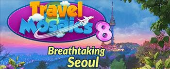 Travel Mosaics 8: Breathtaking Seoul - image