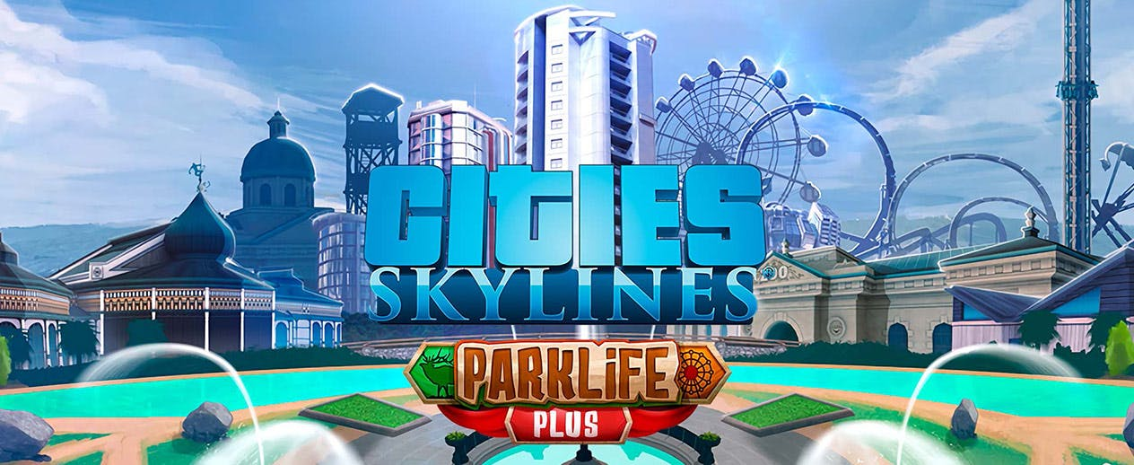 Cities: Skylines - Parklife Plus - Country Road Radio included! - image