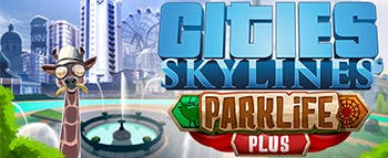 Cities: Skylines - Parklife Plus - image