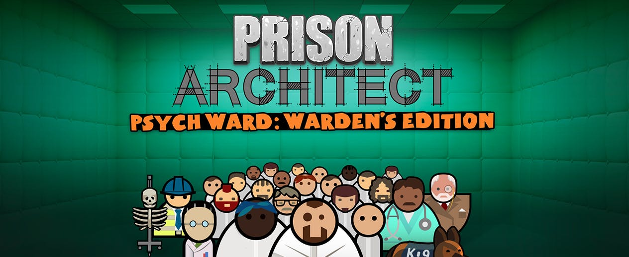 Prison Architect Psych Ward: Warden's Edition - Welcome to the Psych Ward! - image