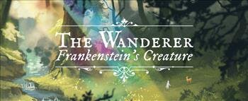 The Wanderer: Frankenstein's Creature - image