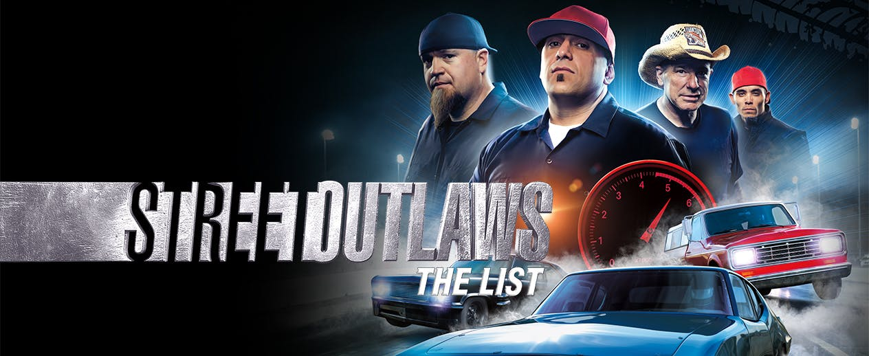 Street Outlaws: The List - Fasten your seat belts! - image