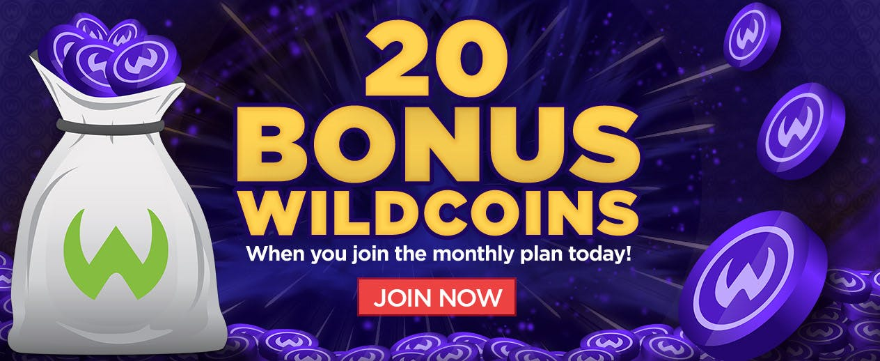 WildCoin Monthly Plan Bonus! - 20 Bonus Wildcoins when you join today! - image